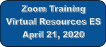Virtual Resources for Elementary Schools recorded Apr 18, 2020