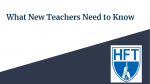 What New Teachers Need to Know